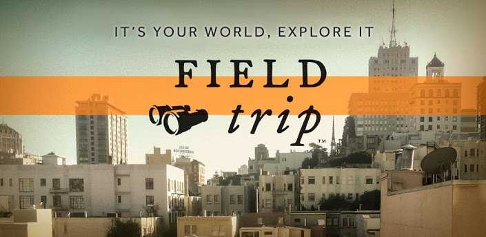 Field Trip si aggiorna e ora funziona anche in Italia per scoprire luoghi unici!