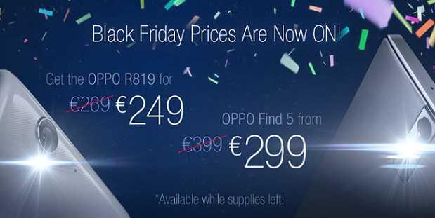 Black Friday | Oppo Find 5 e Oppo R819 a prezzi stracciati!