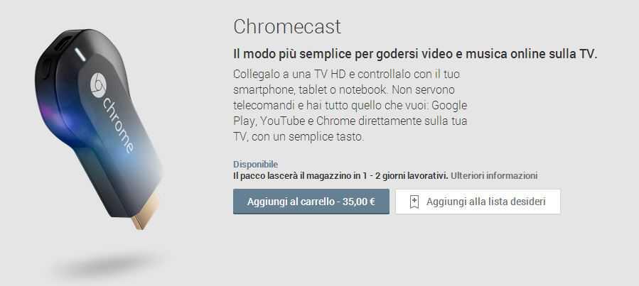 Chromecast ed alcuni accessori Google arrivano ufficialmente in Italia attraverso il Play Store