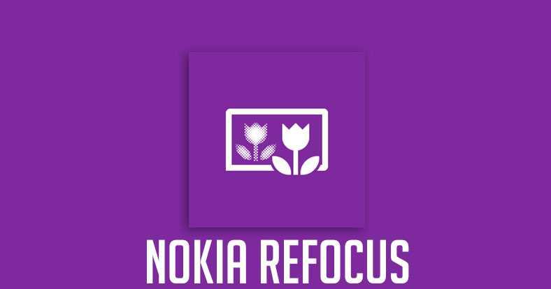 Nokia Refocus disponibile ora per tutti i Nokia Lumia!