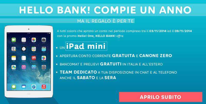 Hello bank! compie un anno e regala ai nuovi clienti un iPad Mini