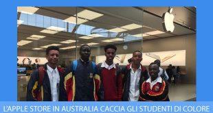 Apple Store in Australia caccia gli studenti di colore