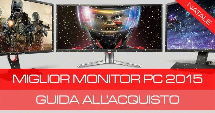 Monitor per PC : le migliori offerte   Natale 2015