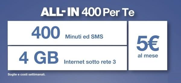 3 Italia rilancia All-in 400: 400 minuti, 400 SMS, 4GB a soli 5€