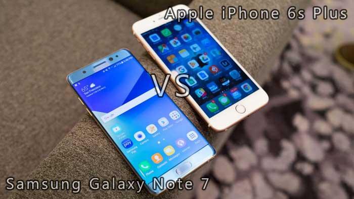 Migliori smartphone – Samsung Galaxy Note 7 vs Apple iPhone 6s Plus: confronto con foto!