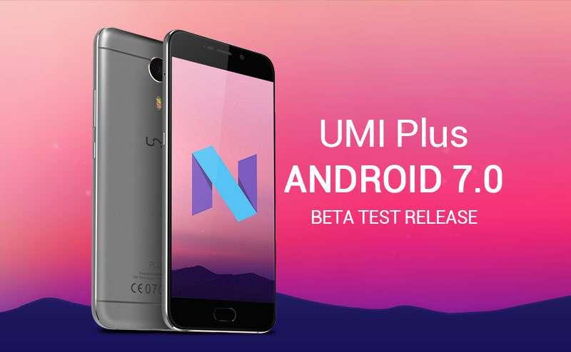 Umi Plus, continua l'ottimizzazione per Android N con la seconda beta