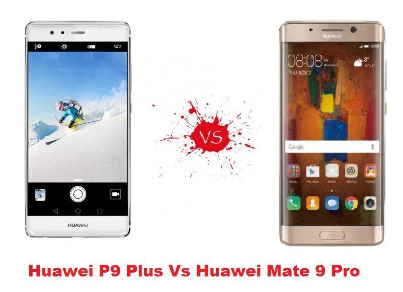 Migliori smartphone – Huawei P9 Plus vs Huawei Mate 9 Pro: confronto con foto!