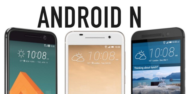 HTC One M9 riceve Android N in Europa, HTC 10 costretto ad aspettare
