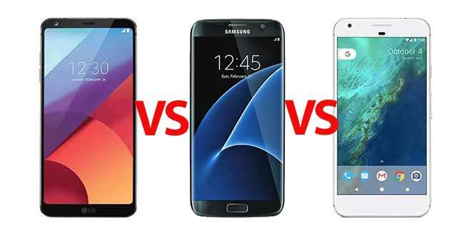 LG G6 vs Samsung Galaxy S7 Edge vs Google Pixel XL, confronto tecnico
