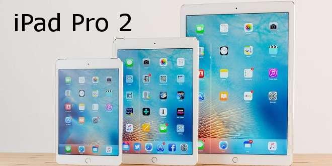 Dopo il Mobile World Congress 2017 ecco cosa si vuole da iPad Pro 2