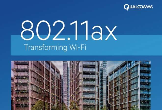 Qualcomm annuncia la prima gamma di prodotti Wi-Fi 802.11ax end-to-end