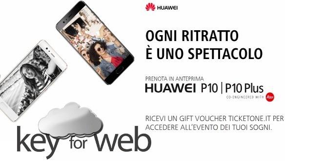 Huawei P10 e P10 Plus: in regalo voucher TicketOne per chi li prenota