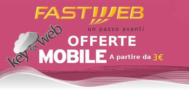 Offerte FastWeb Mobile: chiamate e traffico in 4G da 3 euro