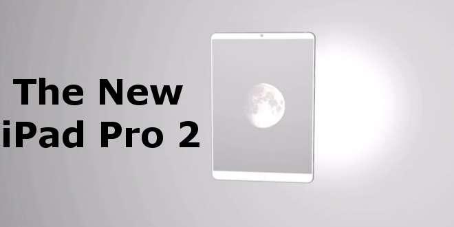 iPad Pro 2 al WWDC 2017 con schermo a 120Hz? Ecco le ultimissime