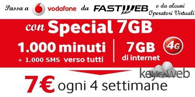 Passa a Vodafone da Fastweb, Kena Mobile o Operatori Virtuali con Special 7GB