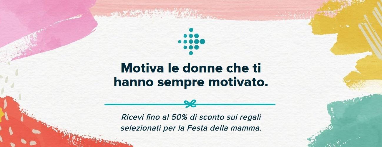 Con Fitbit risparmi fino al 50% sui regali per la Festa della mamma