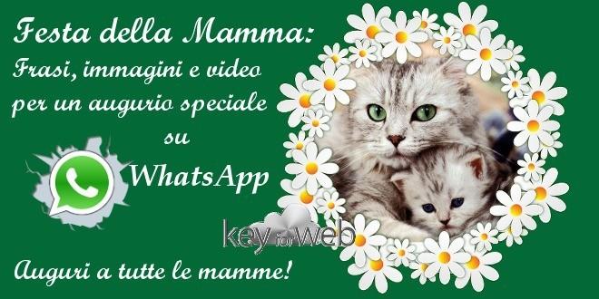 Festa della Mamma: frasi, immagini e video per un augurio speciale su WhatsApp