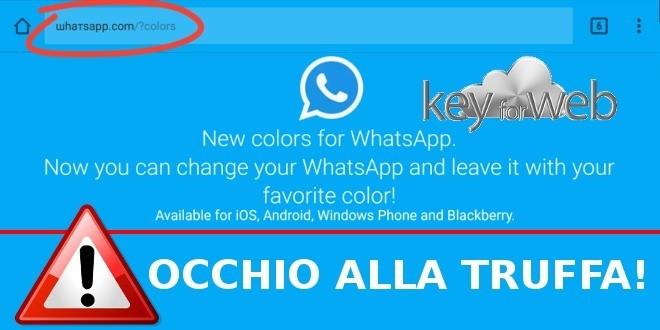 Nuovi colori per WhatsApp, occhio al messaggio truffa