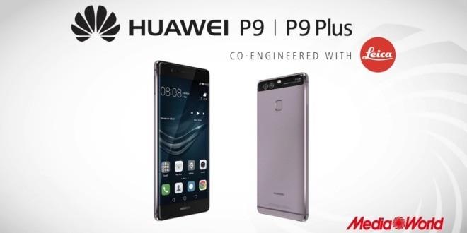 Volantino MediaWorld in arrivo, offerta Huawei P9 a prezzo più basso dal 12 al 21 maggio