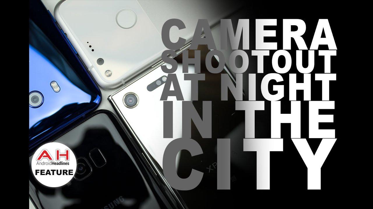 Comparazione fotografica notturna tra HTC U11, Galaxy S8, Google Pixel e Xperia XZ Premium