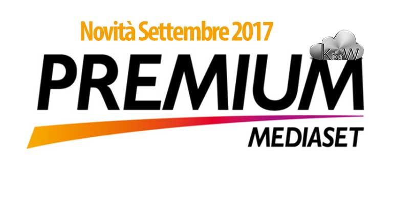 Mediaset Premium pensa alla nuova stagione televisiva, ecco le novità di settembre 2017