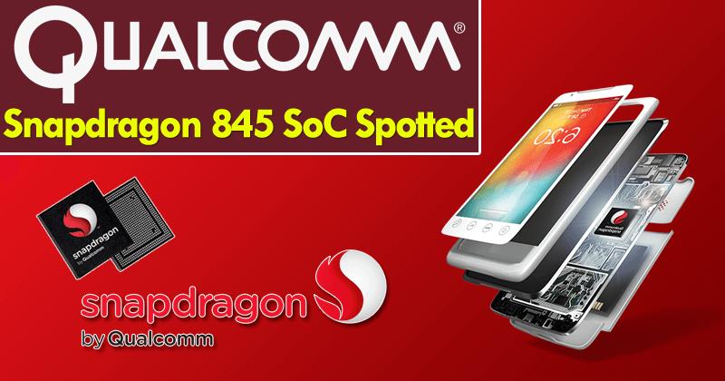 Snapdragon 845, il potente processore arriverà a dicembre