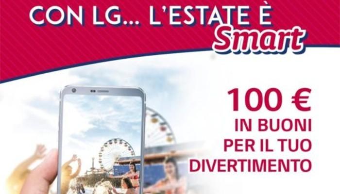 L'estate è smart con LG, offerte dal 1 al 31 luglio con voucher di 100€ su LG G6