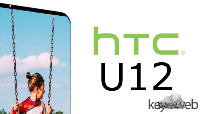 HTC U12 all'insegna dell'innovazione: cosa vorremmo