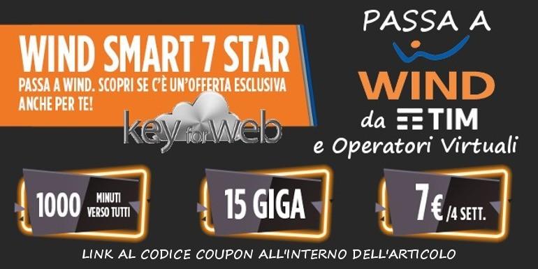 Passa a Wind da TIM e Operatori Virtuali con Smart 7 Star: 1000 minuti + 15GB a 7€, link al codice coupon