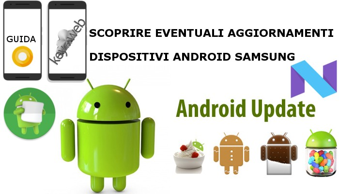 Come scoprire la presenza di nuovi aggiornamenti per smartphone Samsung