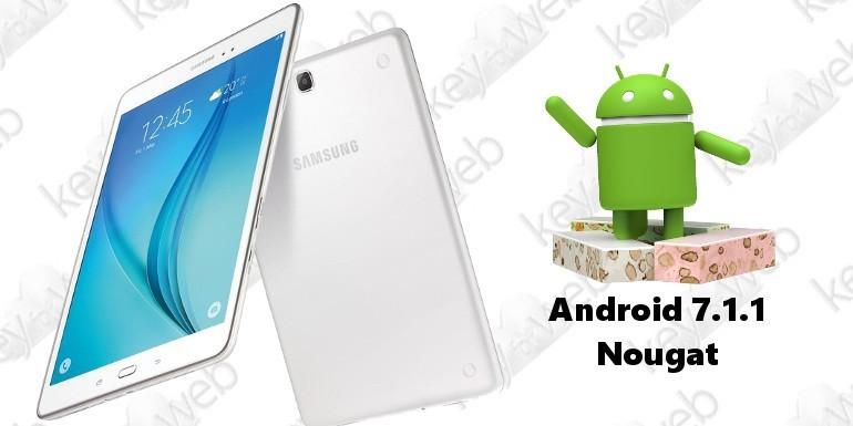 Galaxy Tab A 9.7 si aggiorna a sorpresa ad Android 7.1.1 Nougat