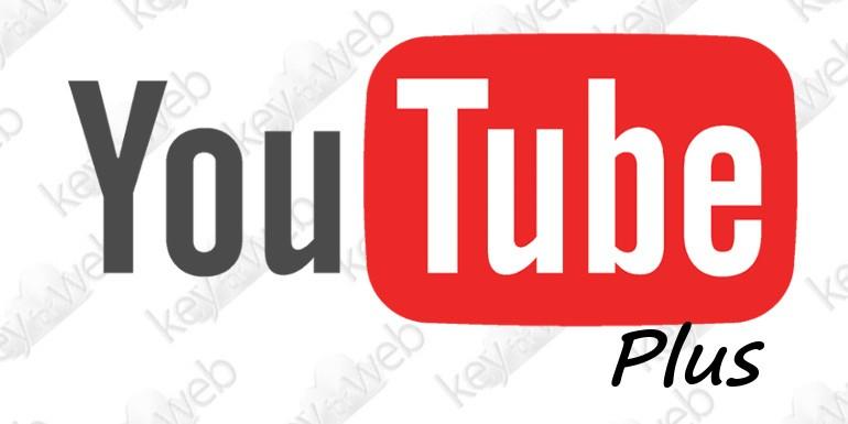 Novità YouTube: in arrivo il servizio Plus