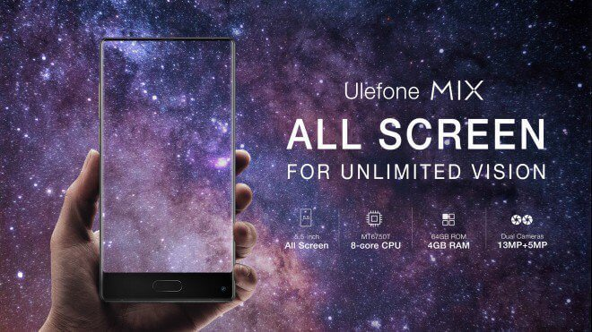 Ulefone MIX - All Screen for unlimited vision
