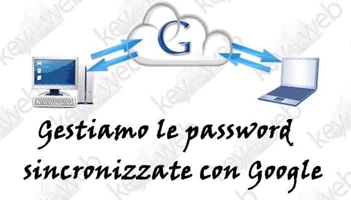 Come limitare la sincronizzazione della Password con Google