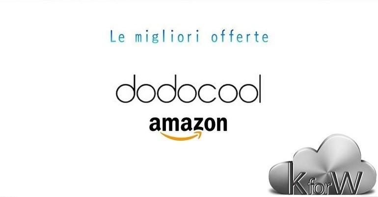 Dodocool e Amazon ancora insieme per una pioggia di offerte su gadget e molto altro