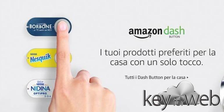 Fare la spesa premendo un pulsante: Amazon lancia in Italia 15 nuovi Dash Buttons