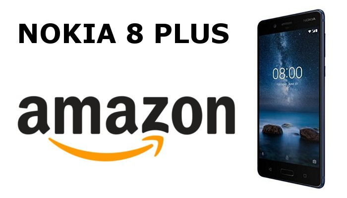 Nokia 8 Plus ha 6 GB di RAM ed è disponibile su Amazon