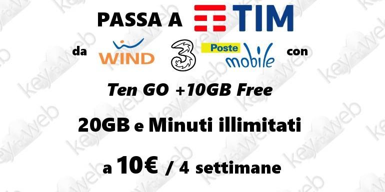 Passa a TIM da Wind, 3 e PosteMobile con l'offerta Ten GO +10GB Free: 20GB e minuti illimitati a 10€