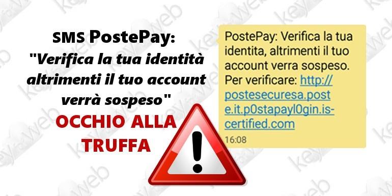 """SMS PostePay: """"Verifica la tua identità altrimenti il tuo account verrà sospeso"""", occhio alla truffa"""