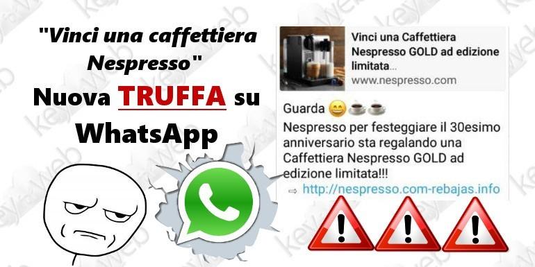 """""""Vinci una caffettiera Nespresso"""", nuova truffa su WhatsApp"""