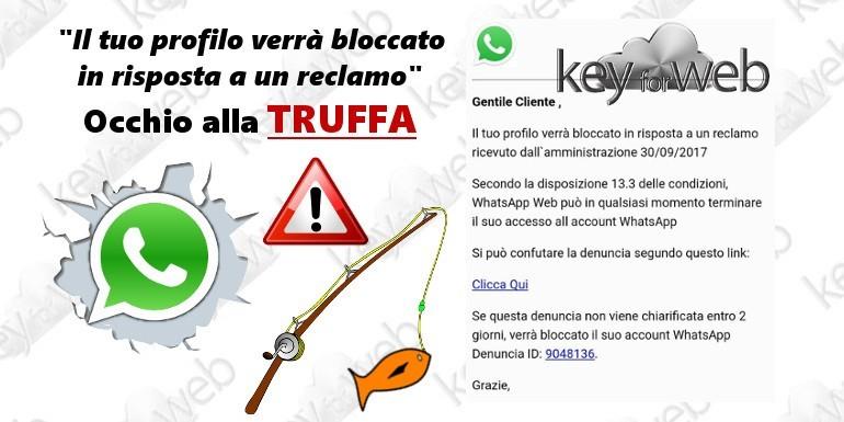 """WhatsApp: """"il tuo profilo verrà bloccato in risposta a un reclamo"""", occhio alla truffa"""