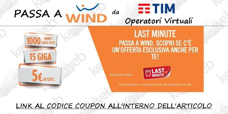 Passa a Wind da TIM con 5 euro al mese (link al coupon)