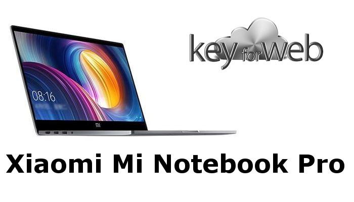 Xiaomi Mi Notebook Pro ora in offerta, via libera ai preordini da 888 euro