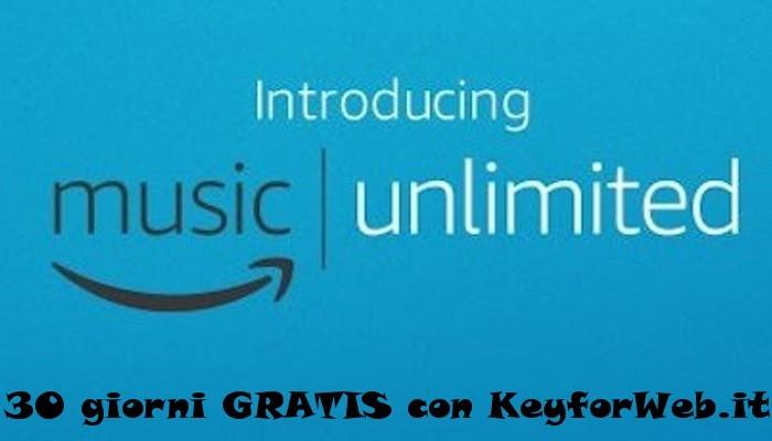 Amazon Music Unlimited, per te 30 giorni di abbonamento gratis