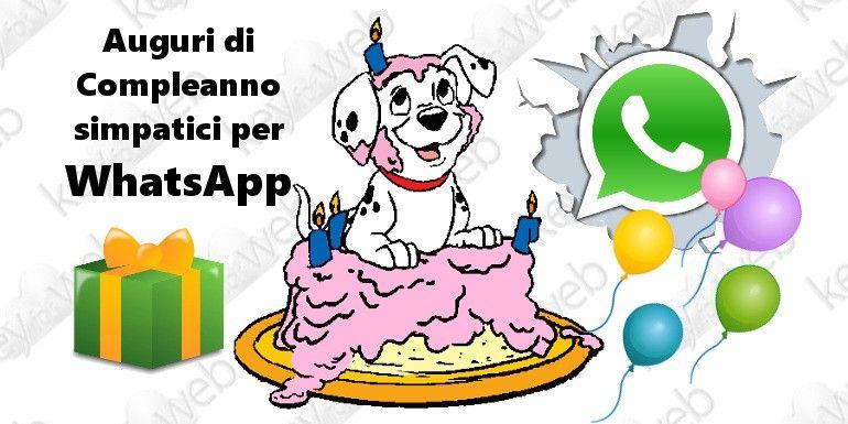 Immagini Whatsapp Auguri Compleanno