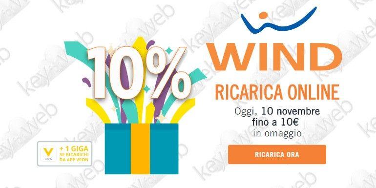 Oggi 10 novembre 2017 promo ricarica online Wind +10%