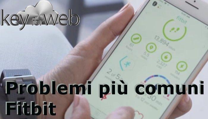 Problemi Fitbit: le soluzioni più comuni