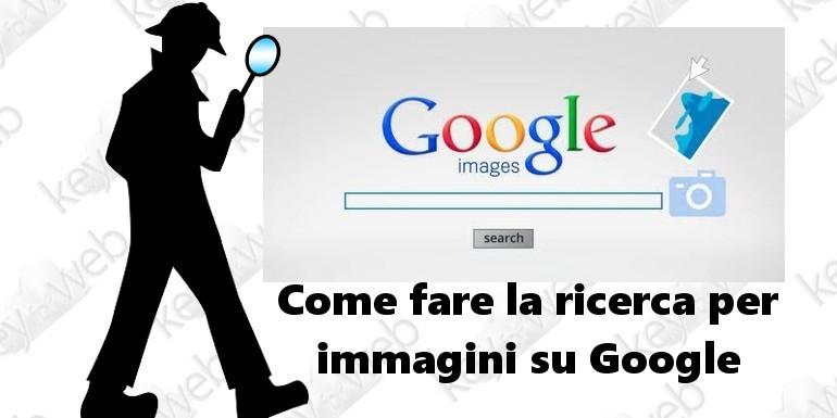 Come fare la ricerca per immagini su Google