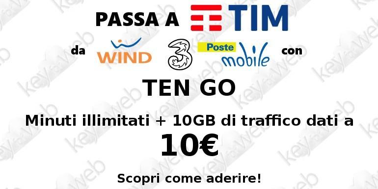 Passa a TIM da Wind, Tre e PosteMobile con Ten GO: come aderire