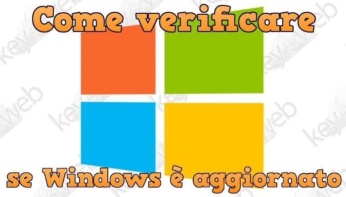 Come verificare se Windows è aggiornato